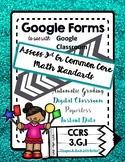 Google Form to Assess Common Core Math Standard 3.G.1