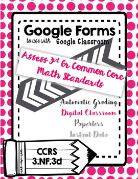 Google Form to assess 3.NF.3d Comparing Fractions