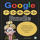 Google Forms Bundle 4