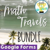 Google Forms Bundle Math Travels Distance Learning