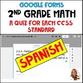2nd Grade Math CCSS- Google Forms/Classroom-QUIZ FOR EACH STANDARD! (Spanish)