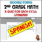 2nd Grade Math CCSS- Google Forms/Classroom-QUIZ FOR EACH STANDARD! (Spanish)