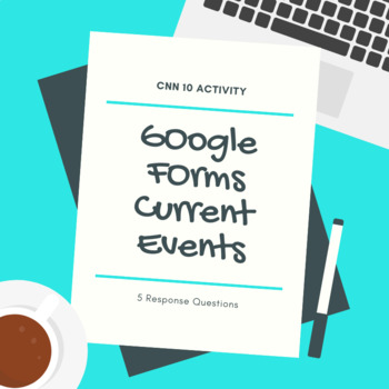 Google Forms Current Event