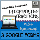 Google Forms Decomposing Fractions - Self Grading - Video