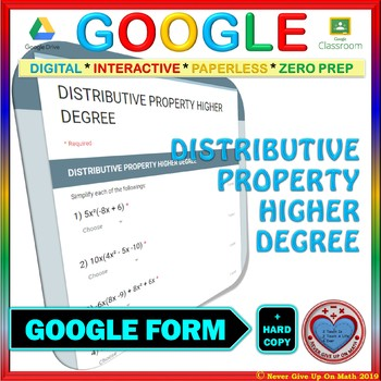 Google Forms: Distributive Property [Higher Degree]