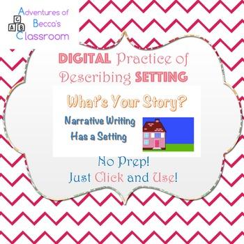 Google Forms Interactive Narrative Writing: Descriptive Setting