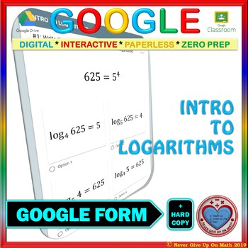 Google Forms: Introduction to Logarithms