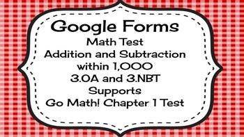 Google Forms Math Test for 3rd Grade : Supports Go Math! Chapter 1 Test