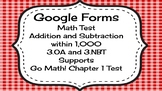 Google Forms Math Test for 3rd Grade : Supports Go Math! C