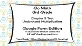 Google Forms Math Test for 3rd Grade: Supports Go Math Cha
