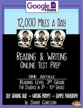 "SBAC Google Forms ONLINE ELA Test Prep ~1 Article ""12,000 Miles a Day""~"