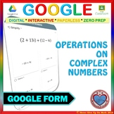 Google Forms: Operations on Complex Numbers