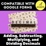 Google Forms Quiz - Adding, Subtracting, Multiplying, Dividing Decimals - 6.NS.3