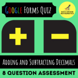 Google Forms™ Quiz -  Adding and Subtracting Decimals - 5.NBT.7