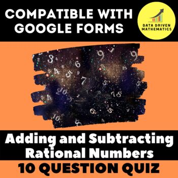 Google Forms Quiz - Adding and Subtracting Rational Numbers - 7.NS.1