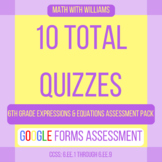 Google Forms Quiz Bundle - 6.EE Expressions & Equations Domain - 10 Quizzes