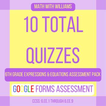 Google Forms Quiz Bundle - 6.EE Expressions & Equations Domain - 10 Quizzes