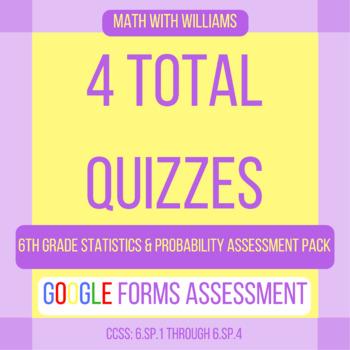 Google Forms Quiz Bundle - 6.SP Statistics & Probability Domain - 4 Quizzes