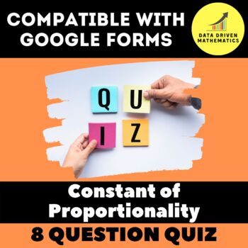 Google Forms Quiz - Constant Proportionality - 7.RP.2b