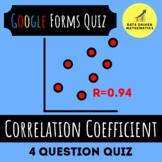 Google Forms™ Quiz - Correlation Coefficients