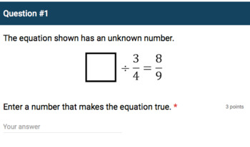 Google Forms Quiz - Dividing Fractions by Another Fraction - 6.NS.1