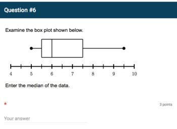 Google Forms Quiz - Dot Plots, Histograms, and Box Plots  - 6.SP.4