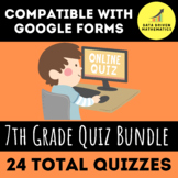 Google Forms Quiz Entire Year 7th Grade Bundle - 24 QUIZZES TOTAL
