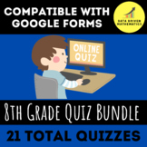 8th Grade Quiz Bundle (Entire Year) for Google Forms™ - Di