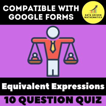 Google Forms Quiz - Equivalent Expressions - 6.EE.3