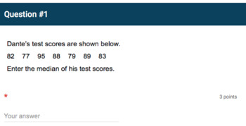 Google Forms Quiz - Measures of Center and Variation - 6.SP.3