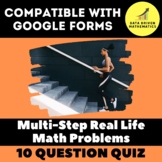 Google Forms Quiz - Multi-Step Real Life and Math Problems - 7.EE.3