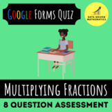 Google Forms™ Quiz - Multiplying Fractions - 5.NF.4 - Dist