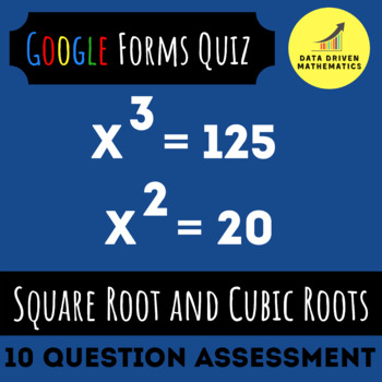 8.EE.2 - Solving Square Root and Cubic Root Equations Quiz (Google Forms+Paper)