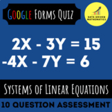 Google Forms™ Quiz - Systems of Linear Equations - 8.EE.8 - Distance Learning