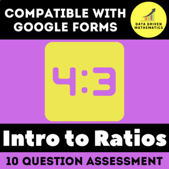 Google Forms Quiz - Understanding the Concept of a Ratio - 6.RP.1