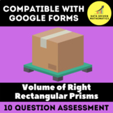 Google Forms Quiz - Volume of Right Rectangular Prisms - 6.G.2