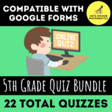 5th Grade Quiz Bundle (Entire Year) for Google Forms™ - Di