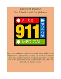 Google Forms Rubric for Data Collection: Calling 911
