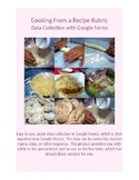 Google Forms Rubric for Data Collection: Cooking From a Recipe