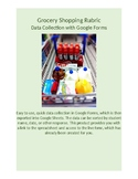 Google Forms Rubric for Data Collection: Grocery Shopping