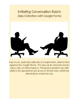Google Forms Rubric for Data Collection: Initiating Conversations
