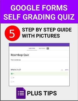 Google Forms - Self Grading Quiz Guide