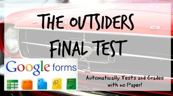 Google Forms: The Outsiders Final Test