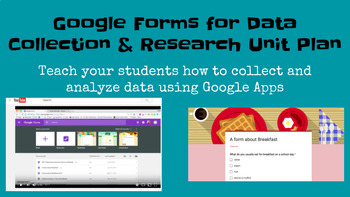 Google Forms for Data Collection and Surveys - a Unit Plan