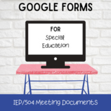 Google Forms for IEP/504 Meetings