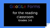 Google Forms in the Reading Classroom