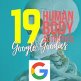 Google Goodies: Human Body Organs & Systems - 19+ engaging