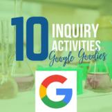 Google Goodies: Scientific Method, Lab Safety, Inquiry- 10