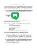 Google Hangout Car Rider Procedures