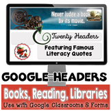Google Classroom Headers for Libraries, Books, Reading